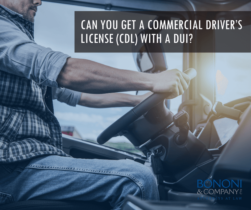 Can you get a commercial drivers license with a DUI