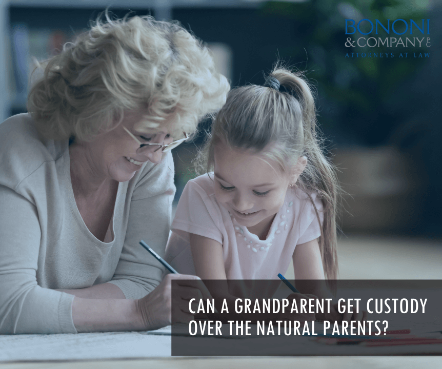 Can a grandparent get custody over the natural parents?