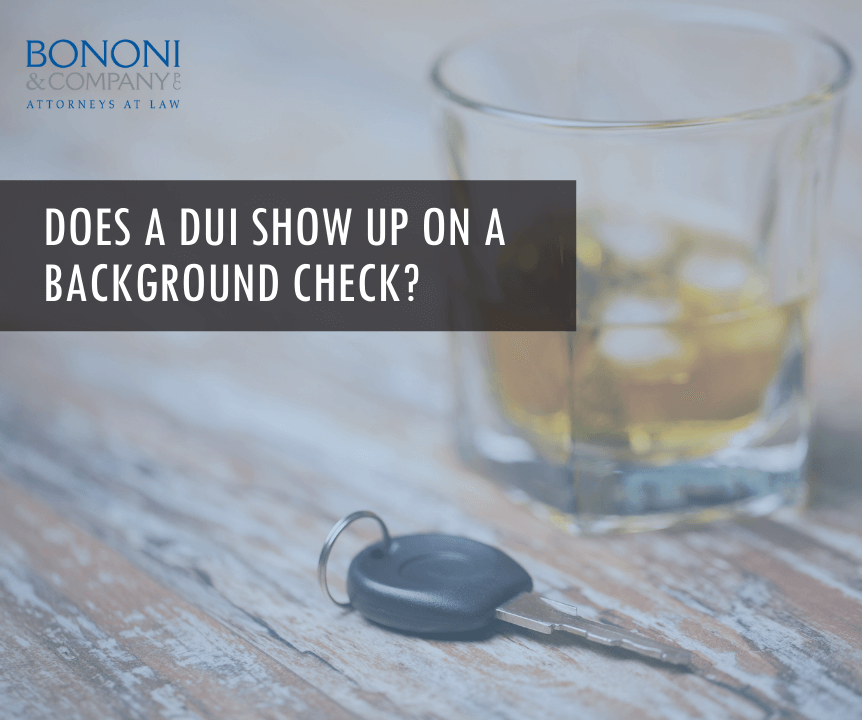 Will a DUI show up on a background check